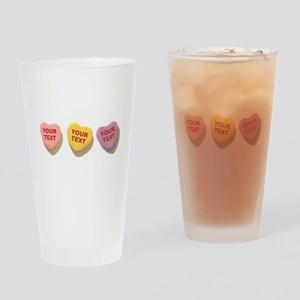 3 Candy Hearts CUSTOM TEXT Drinking Glass