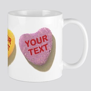 3 Candy Hearts CUSTOM TEXT Mugs