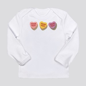 3 Candy Hearts CUSTOM TEXT Long Sleeve T-Shirt