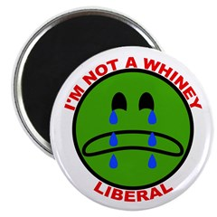 I'm NOT A Whiney Liberal 2.25