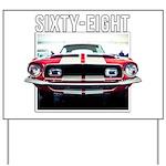 68 Mustang Yard Sign