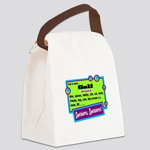 Decisions, Decisions Canvas Lunch Bag