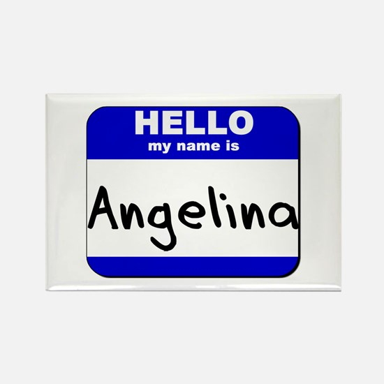 hello my name is angelina Rectangle Magnet