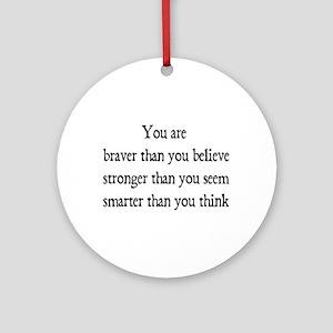 braver Ornament (Round)