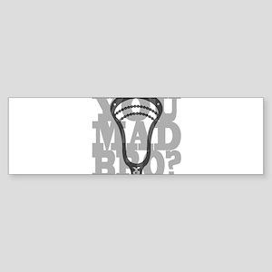 Lacrosse YouMadBro Bumper Sticker