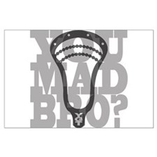 Lacrosse YouMadBro Posters