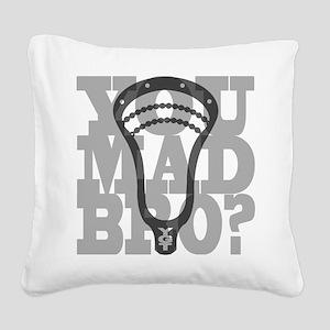 Lacrosse YouMadBro Square Canvas Pillow