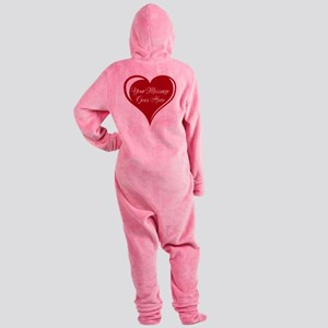 Your Custom Message in a Heart Footed Pajamas