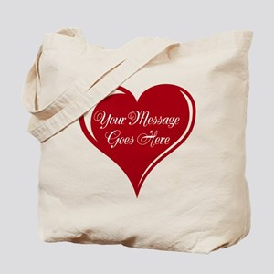 Your Custom Message in a Heart Tote Bag