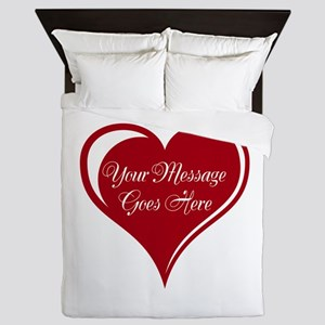 Your Custom Message in a Heart Queen Duvet