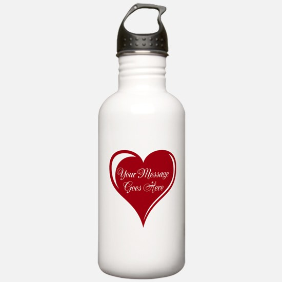 Your Custom Message in a Heart Water Bottle