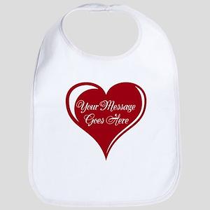 Your Custom Message in a Heart Bib