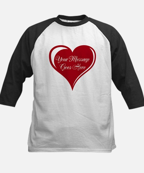 Your Custom Message in a Heart Baseball Jersey