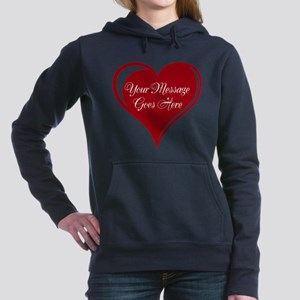 Your Custom Message in a Heart Hooded Sweatshirt