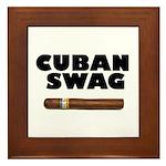 Cuban Swag Framed Tile