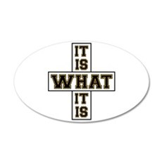 It Is What It Is Black and G Wall Decal