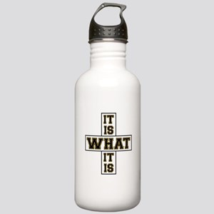 It Is What It Is Black Stainless Water Bottle 1.0L