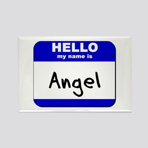 hello my name is angel Rectangle Magnet
