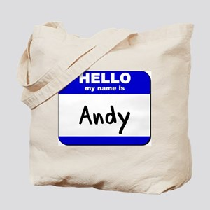 hello my name is andy Tote Bag