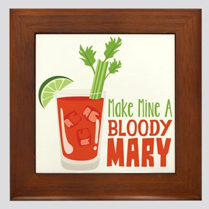 Make Mine A BLOODY MARY Framed Tile