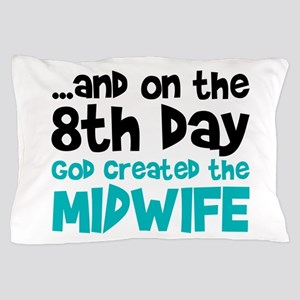 Midwife Creation Pillow Case