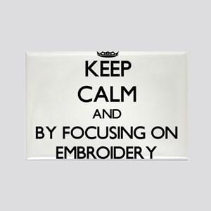 Keep calm by focusing on Embroidery Magnets