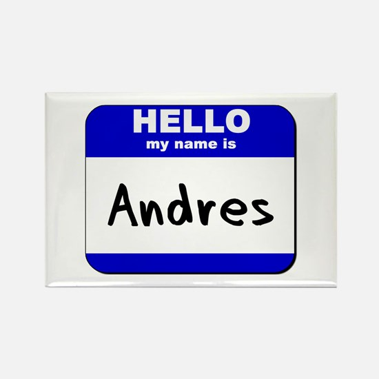 hello my name is andres Rectangle Magnet
