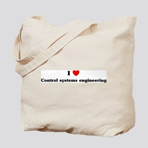 I Love Control systems engine Tote Bag