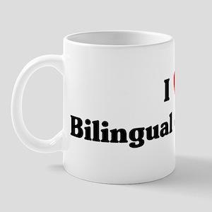 I Love Bilingual education Mug