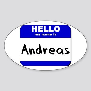 hello my name is andreas Oval Sticker