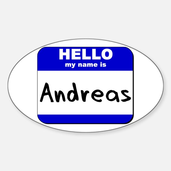 hello my name is andreas Oval Bumper Stickers