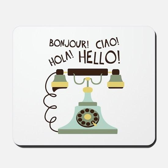 Bonjour! Ciao! Hola! Hello! Mousepad