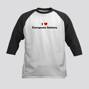 I Love European history Kids Baseball Jersey