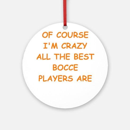BOCCE2 Ornament (Round)
