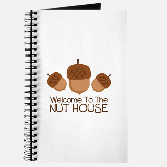 Welcome To The Nut House Journal