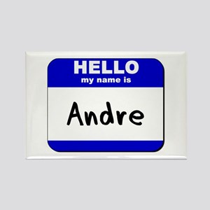 hello my name is andre Rectangle Magnet