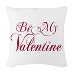 Be My Valentine Woven Throw Pillow
