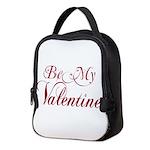 Be My Valentine Neoprene Lunch Bag