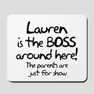 Lauren is the Boss Mousepad