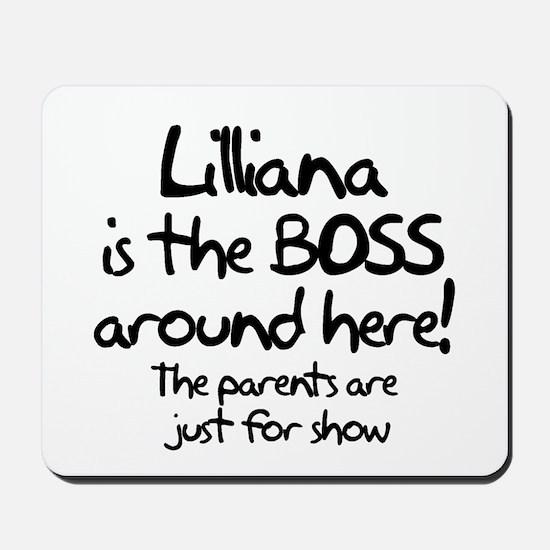Lilliana is the Boss Mousepad