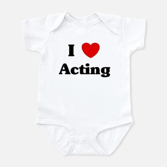 I Love Acting Infant Bodysuit