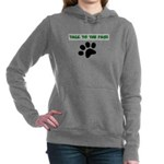 TALK TO THE PAW! Hooded Sweatshirt