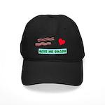 Give me bacon Baseball Hat