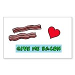 Give me bacon Sticker