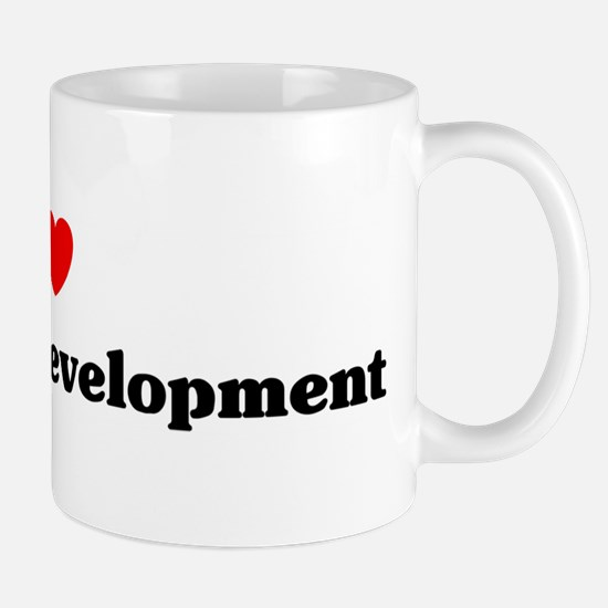 I Love Economic development Mug