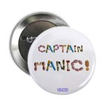 Captain Manic! Button 2.25