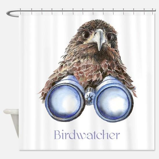 Birdwatcher Bird Watching You Humor Shower Curtain