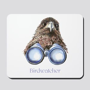 Birdwatcher Bird Watching You Humor Mousepad