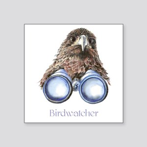Birdwatcher Bird Watching You Humor Sticker