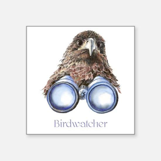 Birdwatcher Bird Watching You Humor Sticker
